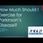 How Much Should I Exercise for Parkinson's Disease? (Video + Presentation)