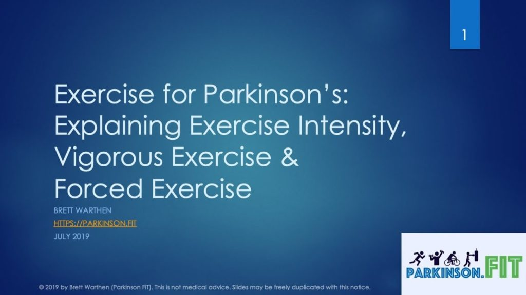 Exercise for Parkinson's Disease – Understanding Exercise Intensity & Forced Exercise