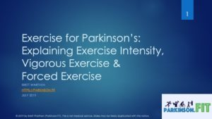 Exercise for Parkinson's Disease - Understanding Exercise Intensity & Forced Exercise